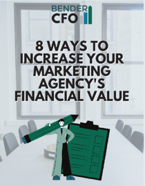 Guide to increasing your marketing agency's financial value
